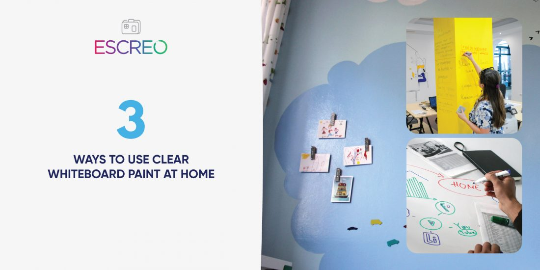 3 WAYS TO USE CLEAR WHITEBOARD PAINT AT HOME